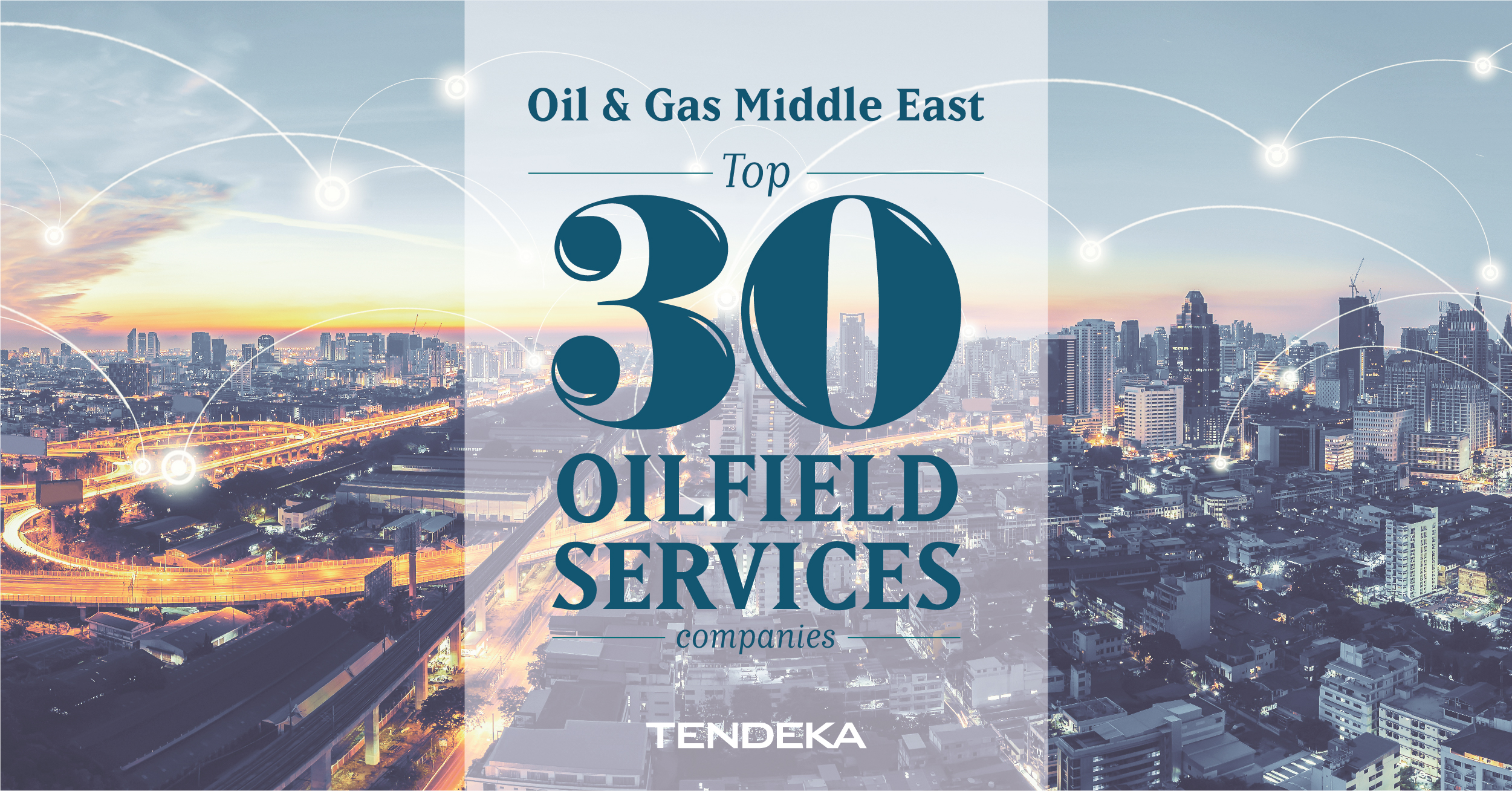 Tendeka in Top 30 oilfield services companies listing - Tendeka Website
