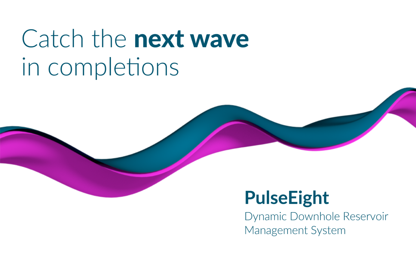 PulseEight catch the next wave in completions